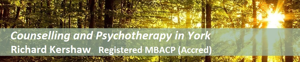 Counselling in York – Richard Kershaw Reg. MBACP(Accred)